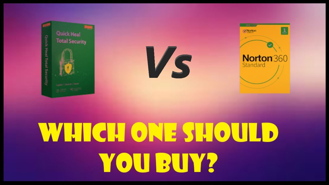 Difference between Norton and Quick Heal